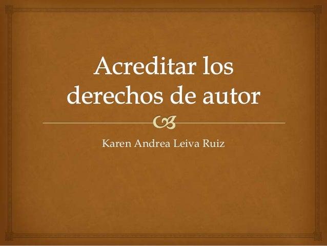 Karen Andrea Leiva Ruiz