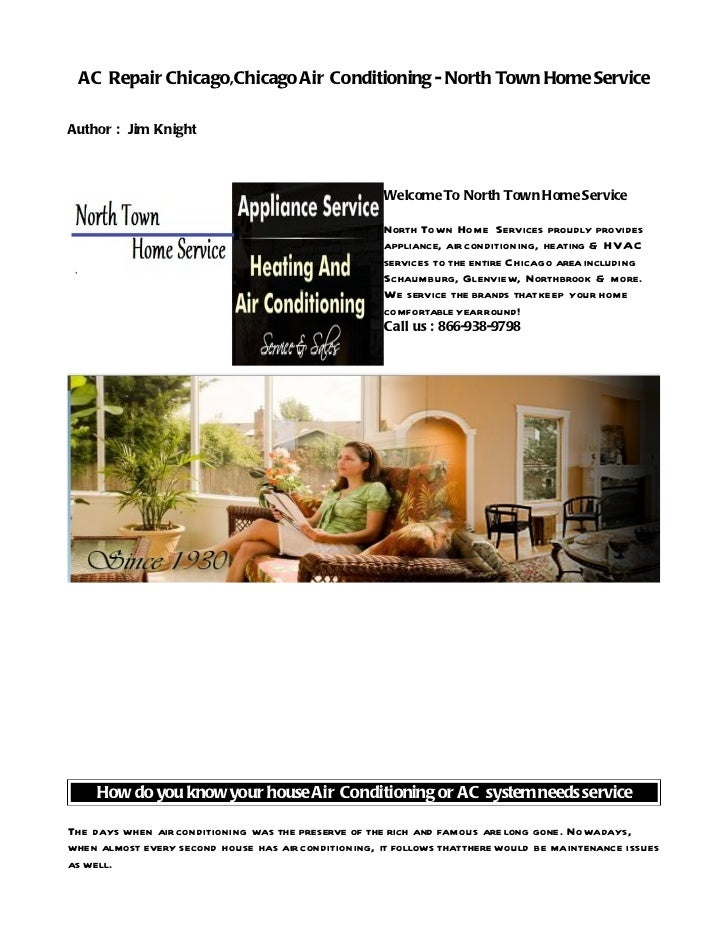 AC Repair Chicago,Chicago Air Conditioning - North Town Home ServiceAuthor : Jim Knight                                   ...