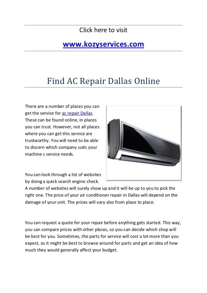 Click here to visit                   www.kozyservices.com           Find AC Repair Dallas OnlineThere are a number of pla...