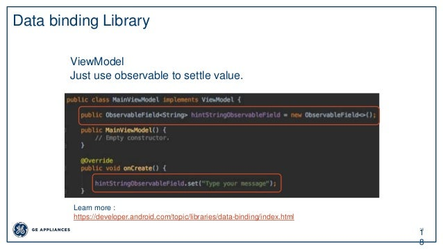 18 1 8 Data binding Library ViewModel Just use observable to settle value. Learn more : https://developer.android.com/topi...