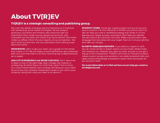 19 About TV[R]EV TV[R]EV is a strategic consulting and publishing group. We cover the rapidly changing world of television...