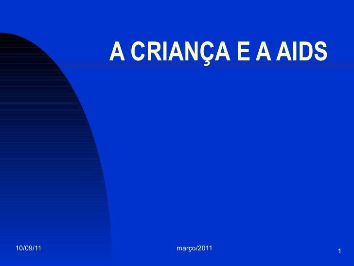 A CRIANÇA E A AIDS
