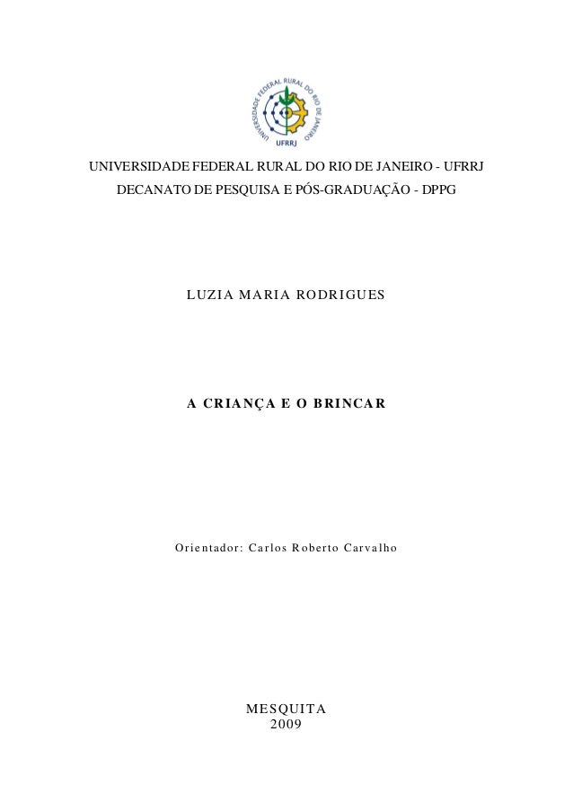 UNIVERSIDADE FEDERAL RURAL DO RIO DE JANEIRO - UFRRJ DECANATO DE PESQUISA E PÓS-GRADUAÇÃO - DPPG LUZIA MARIA RODRIGUES A C...