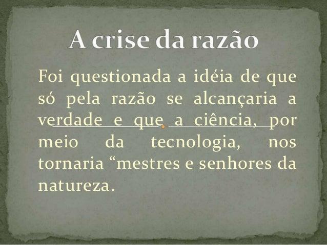 A crise da razão Slide 2