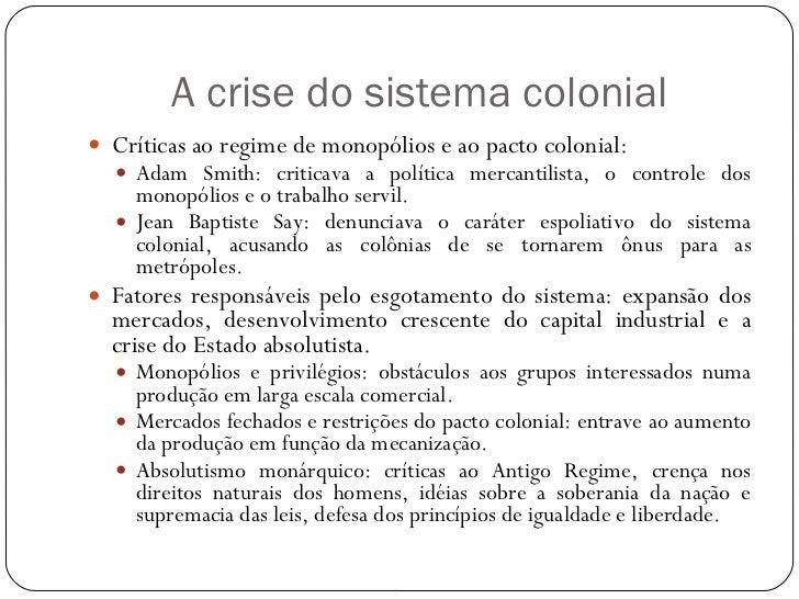 A crise do sistema colonial e a independência