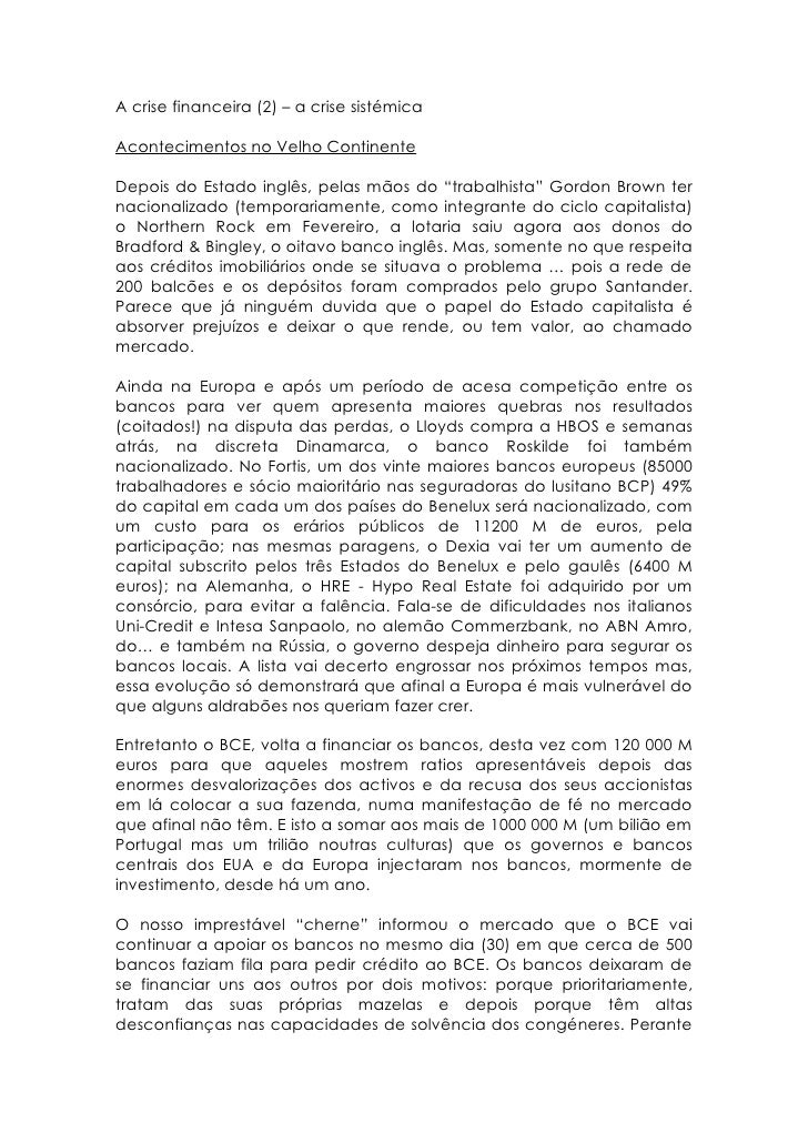 """A crise financeira (2) – a crise sistémica  Acontecimentos no Velho Continente  Depois do Estado inglês, pelas mãos do """"tr..."""