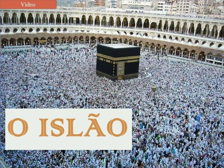 VídeoO ISLÃO