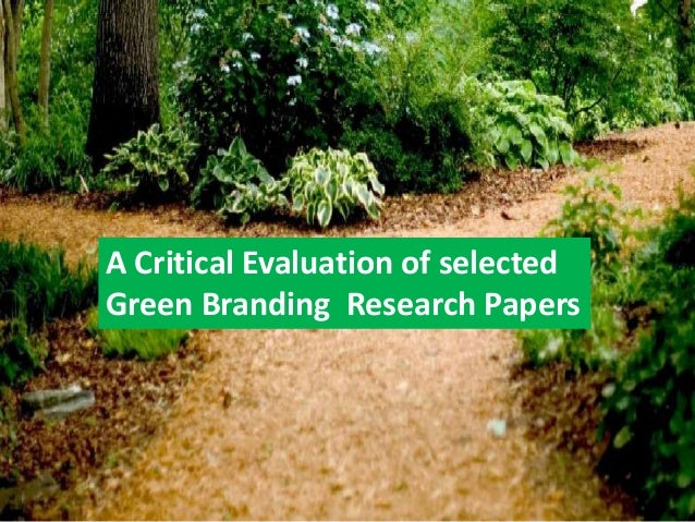 A Critical Evaluation of selected Green Branding Research Papers