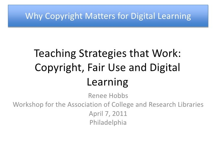 Copyright and Fair Use for Digital Learning; Teaching Strategies that Work
