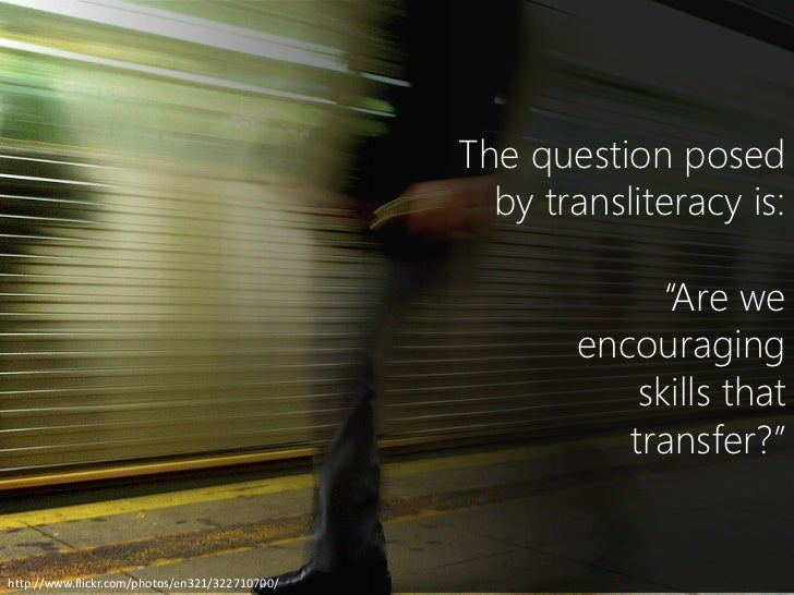 Transfer of learning                                                       The ability to transfer                        ...