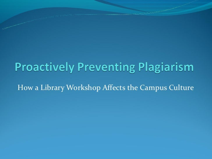 How a Library Workshop Affects the Campus Culture