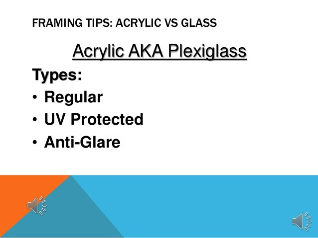 Acrylic VS Glass | Custom Framing Tips
