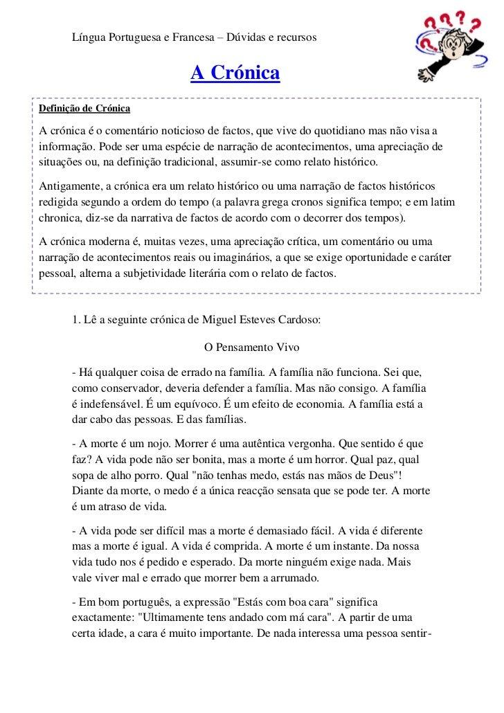 Língua Portuguesa e Francesa – Dúvidas e recursos                                A CrónicaDefinição de CrónicaA crónica é ...