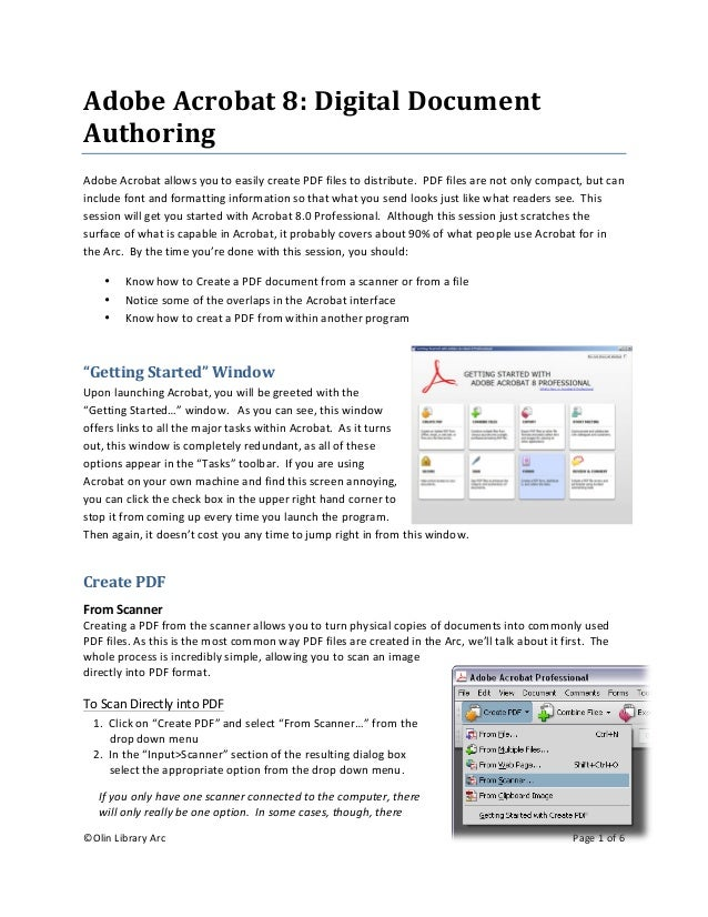 ©Olin Library Arc    Page 1 of 6      Adobe Acrobat 8: Digital Document  Authoring  Adobe Acrobat allows you to easily cre...