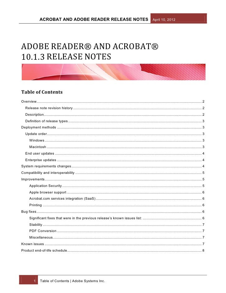 ACROBAT AND ADOBE READER RELEASE NOTES April 10, 2012ADOBE READER® AND ACROBAT®10.1.3 RELEASE NOTESTable of ContentsOvervi...