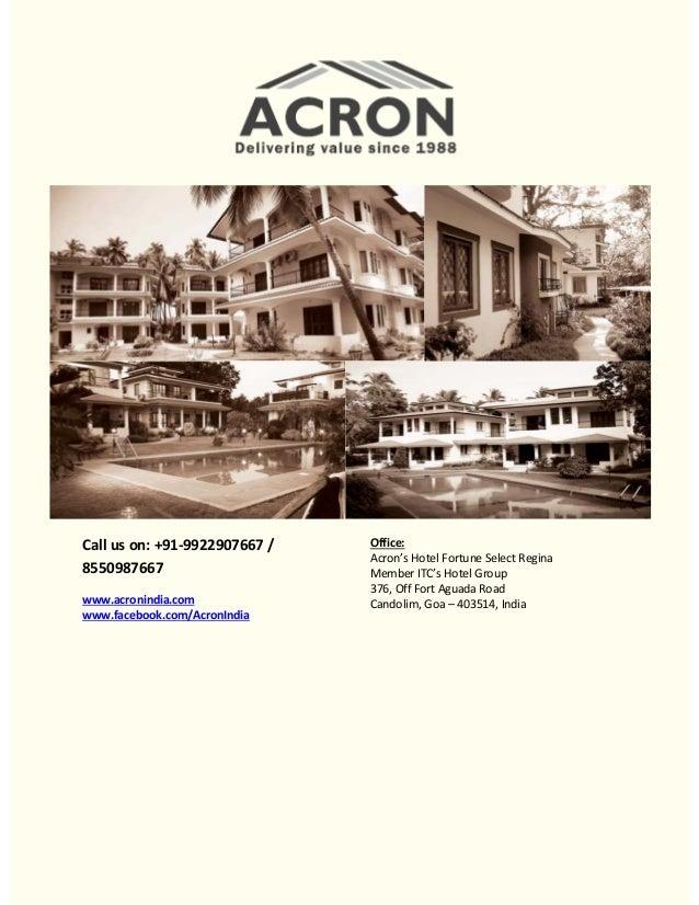 Call us on: +91-9922907667 / 8550987667 www.acronindia.com www.facebook.com/AcronIndia  Office: Acron's Hotel Fortune Sele...
