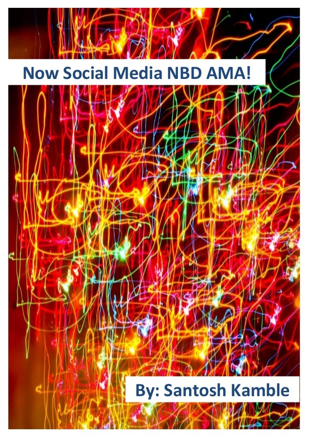 Now Social Media NBD AMA! By: Santosh Kamble
