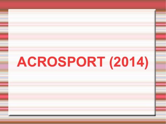 ACROSPORT (2014)