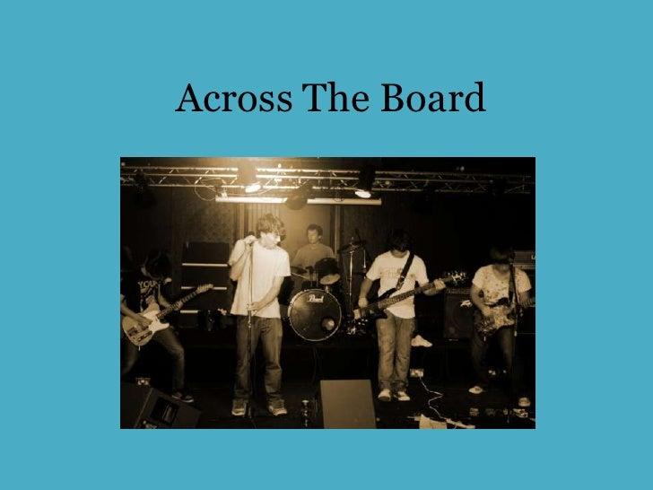 Across The Board<br />