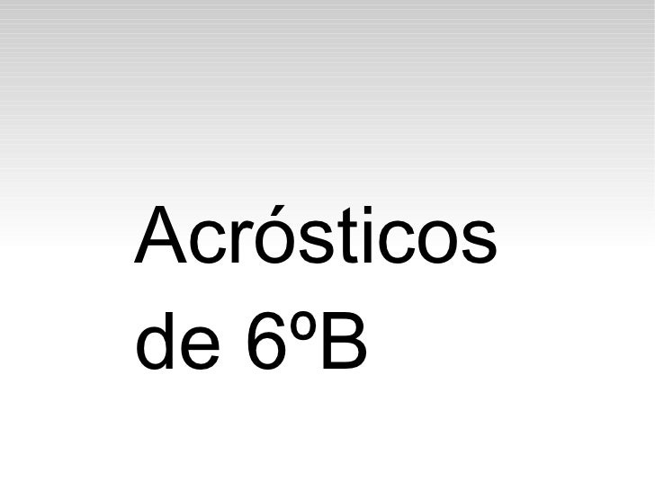 Acrósticosde 6ºB