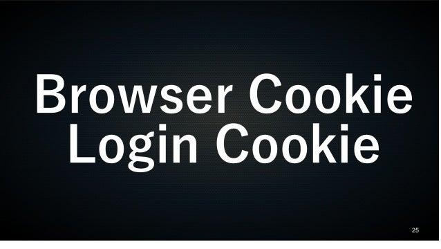 25 Browser Cookie Login Cookie