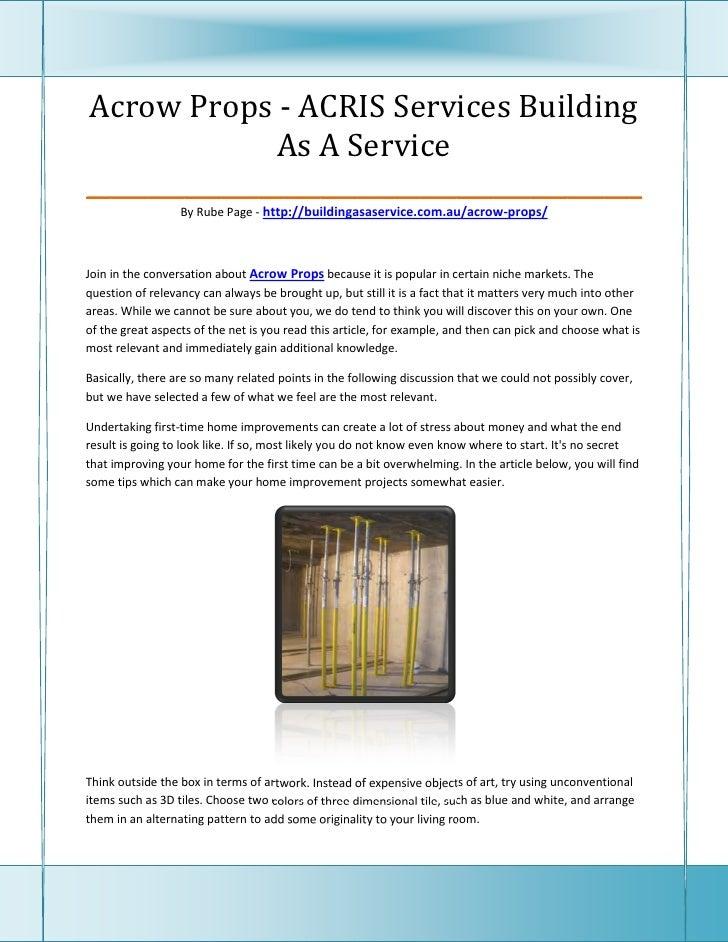 Acrow Props - ACRIS Services Building               As A Service_____________________________________________             ...