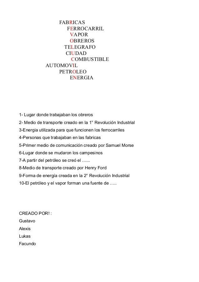 FABRICAS FERROCARRIL VAPOR OBREROS TELEGRAFO CIUDAD COMBUSTIBLE AUTOMOVIL PETROLEO ENERGIA 1- Lugar donde trabajaban los o...