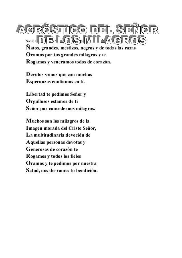 Santo Cristo de los MilagrosEs el patrón de la ciudad de Lima Ñatos, grandes, mestizos, negros y de todas las razas Oramos...