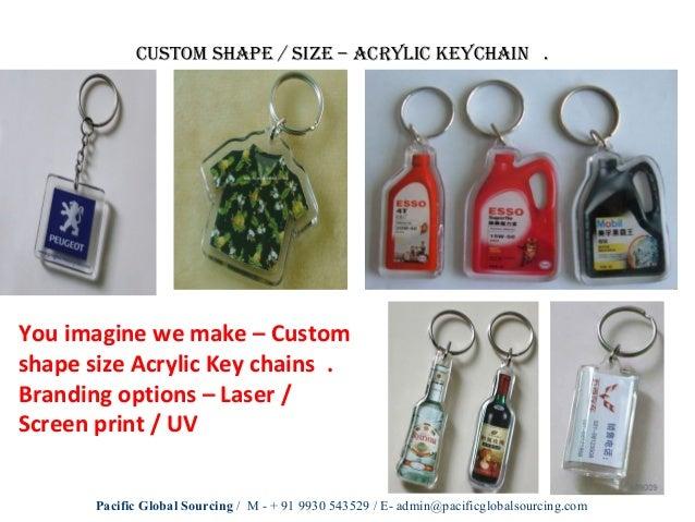 Acrylic novelties pacific global sourcing - + 91 9930 543 529