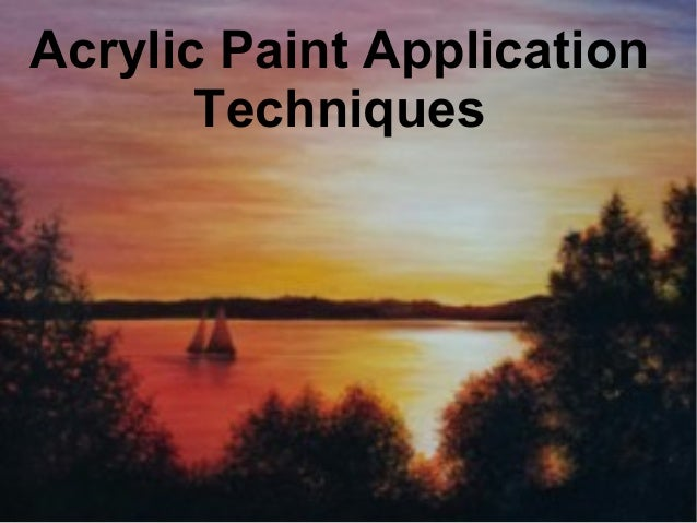 acrylic paint application techniques