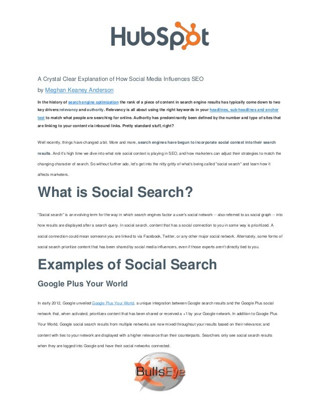 A Crystal Clear Explanation of How Social Media Influences SEOby Meghan Keaney AndersonIn the history of search engine opt...