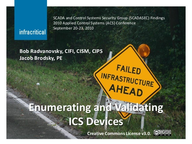 SCADA and Control Systems Security Group (SCADASEC) Findings             2010 Applied Control Systems (ACS) Conference    ...