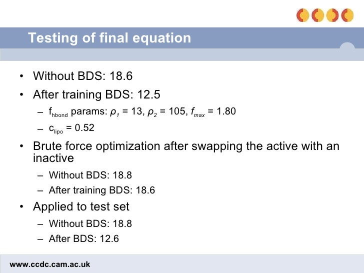 Testing of final equation <ul><li>Without BDS: 18.6 </li></ul><ul><li>After training BDS: 12.5 </li></ul><ul><ul><li>f hbo...