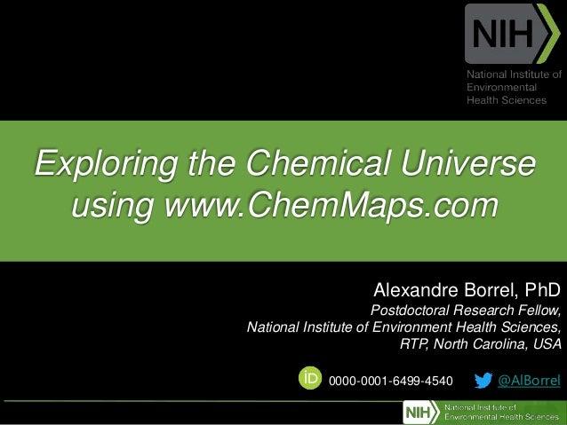 Alexandre Borrel, PhD Postdoctoral Research Fellow, National Institute of Environment Health Sciences, RTP, North Carolina...