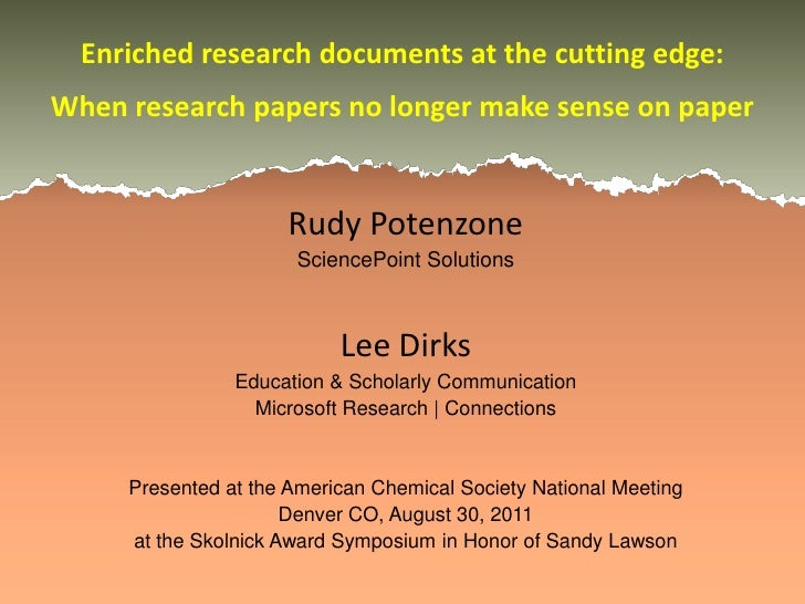 Enriched research documents at the cutting edge:When research papers no longer make sense on paper                     Rud...