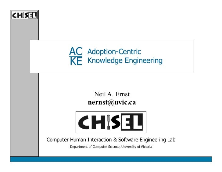 AC         Adoption-Centric         KE         Knowledge Engineering                        Neil A. Ernst                 ...