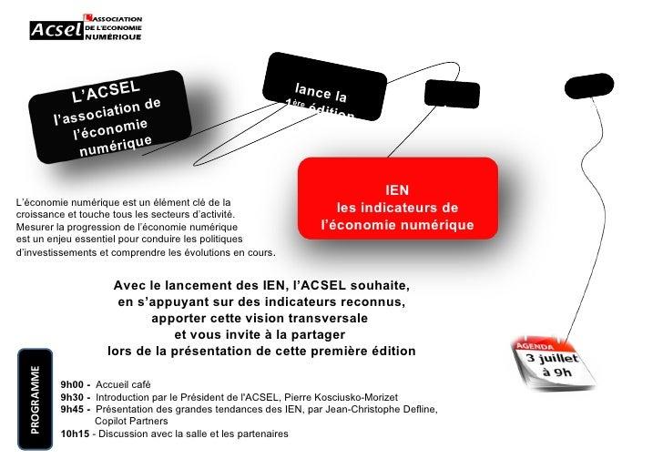 lance la  1 ère  édition des le Avec le lancement des IEN, l'ACSEL souhaite, en s'appuyant sur des indicateurs reconnus,  ...