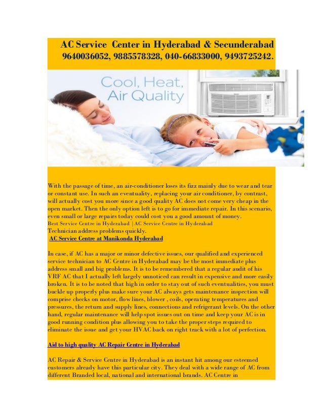 AC Service Center in Hyderabad & Secunderabad 9640036052, 9885578328, 040-66833000, 9493725242. With the passage of time, ...