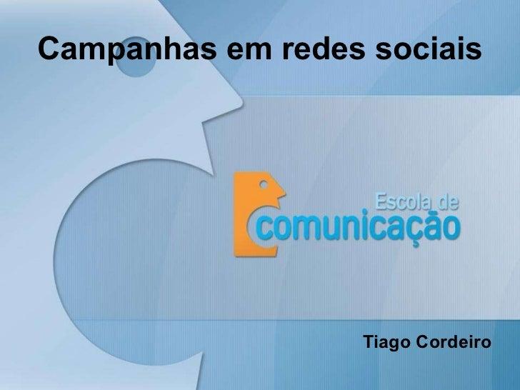 Campanhas em redes sociais Tiago Cordeiro