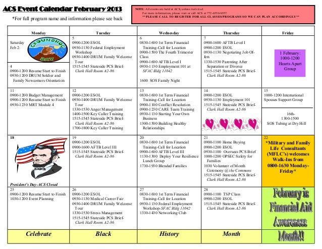 ACS Event Calendar February 2013                                     NOTE: All events are held at ACS, unless italicized. ...