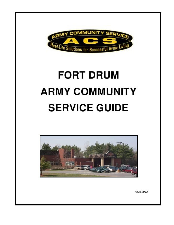 FORT DRUMARMY COMMUNITY SERVICE GUIDE                 April 2012