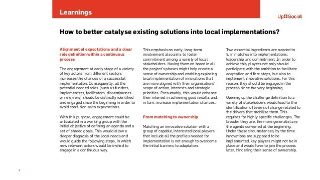 Learnings 4 How to better catalyse existing solutions into local implementations? Alignment of expectations and a clear ro...