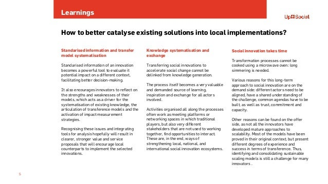 Learnings 5 How to better catalyse existing solutions into local implementations? Standarised information and transfer mod...
