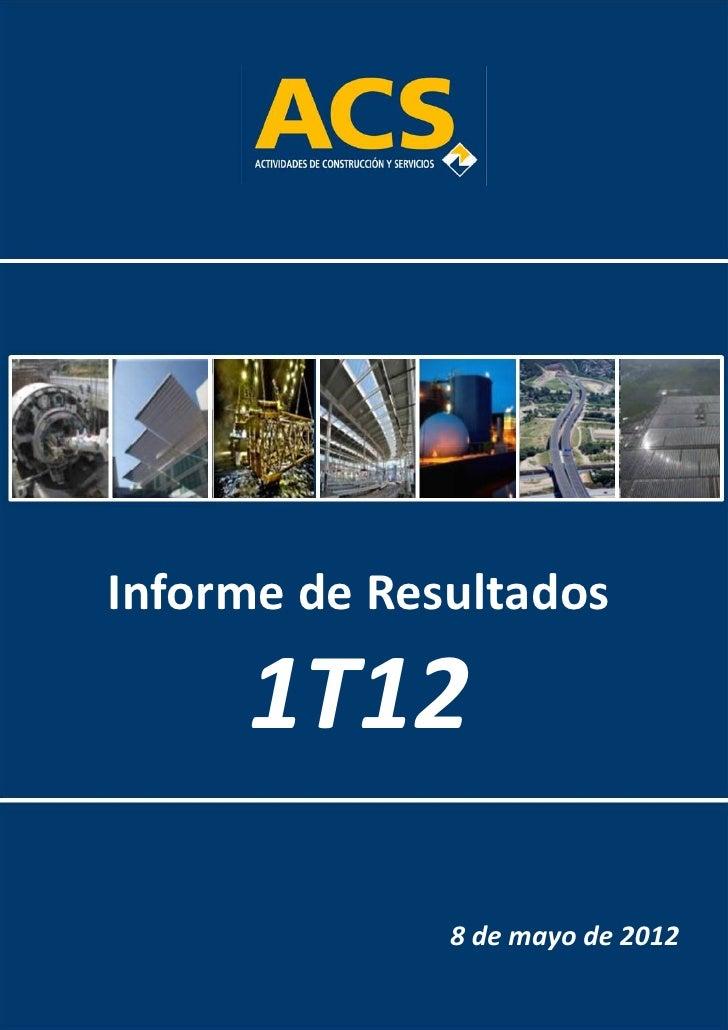InformedeResultados                                                    1T12                           Inform...
