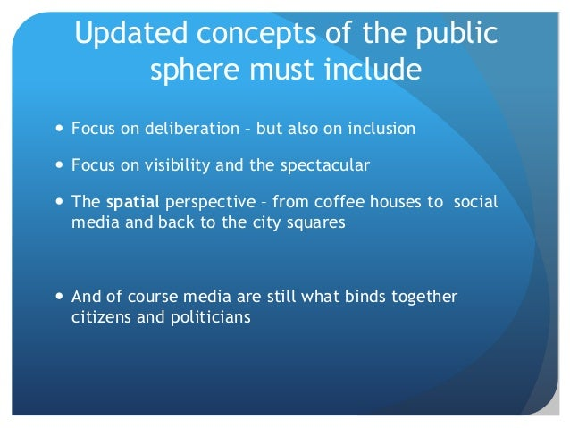 Are coffee houses considered habermas sphere