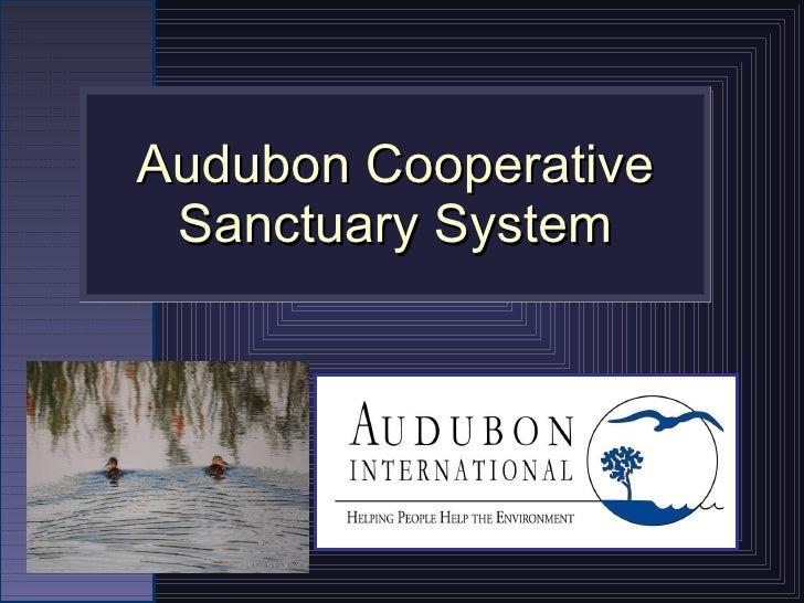 Audubon Cooperative Sanctuary System