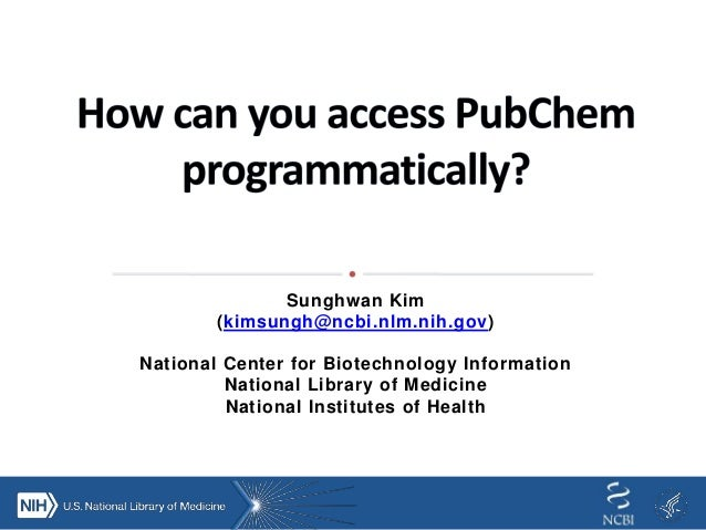 How can you access PubChem pro...