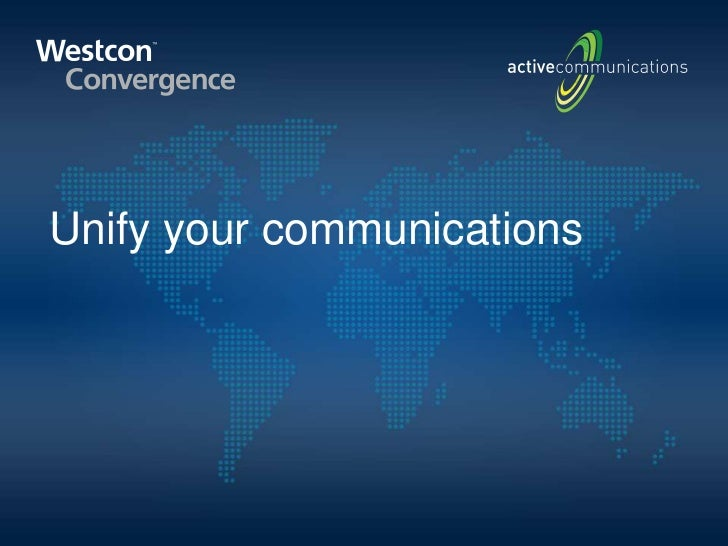 Unify your communications