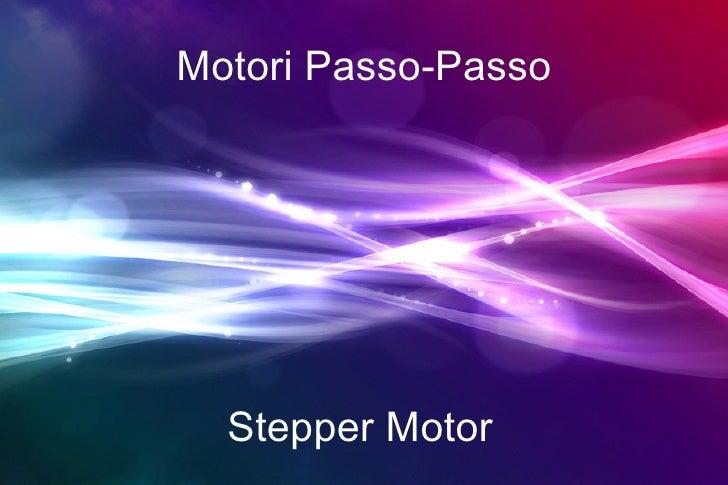 Motori Passo-Passo Stepper Motor