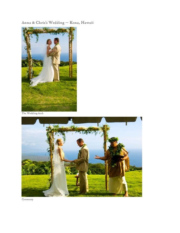 Anna & Chris's Wedding ~ Kona, Hawaii     The Wedding Arch     Ceremony
